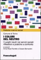 I colori del neutro. I luoghi neutri nei servizi sociali: riflessioni e pratiche a confronto