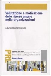 Valutazione e motivazione delle risorse umane nelle organizzazioni