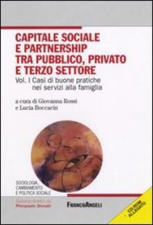 Listadelpopolo.it Capitale sociale e partnership tra pubblico, privato e terzo settore. Con CD-ROM. Vol. 1: Casi di buone pratiche nei servizi alla famiglia. Image