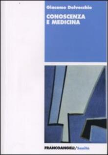 Conoscenza e medicina - Giacomo Delvecchio - copertina