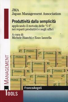 Produttività dalla semplicità applicando il metodo delle «5 S» nei reparti produttivi e negli uffici - copertina