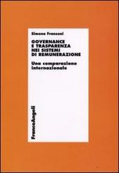 Governance e trasparenza nei sistemi di remunerazione. Una comparazione internazionale