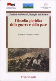 Filosofia giuridica della guerra e della pace - copertina