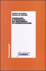 Libro Coagulanti e flocculanti nei trattamenti di potabilizzazione Luciano Coccagna , Fiorina De Novellis