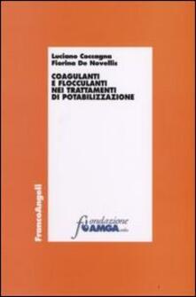 Coagulanti e flocculanti nei trattamenti di potabilizzazione - Luciano Coccagna,Fiorina De Novellis - copertina