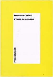 L' Italia in ristagno - Francesco Carlucci - copertina