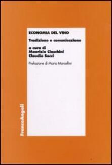 Economia del vino. Tradizione e comunicazione - copertina
