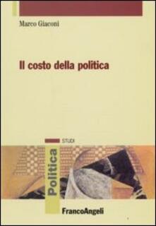 Il costo della politica - Marco Giaconi - copertina
