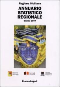 Annuario statistico regionale. Sicilia 2007