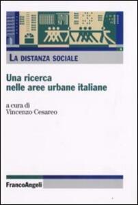 La distanza sociale. Una ricerca nelle aree urbane italiane