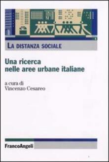 La distanza sociale. Una ricerca nelle aree urbane italiane - copertina