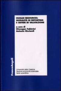 Human resources. Modalità di reporting e criteri di valutazione