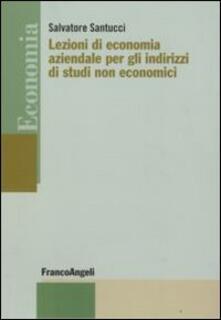 Lezioni di economia aziendale per gli indirizzi di studi non economici - Salvatore Santucci - copertina