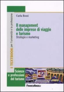 Listadelpopolo.it Il management delle imprese di viaggio e turismo. Strategie e marketing Image