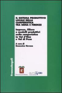 Il sistema produttivo locale della camperistica tra Siena e Firenze. Imprese, filiere e modelli produttiovi nella camperistica in Val d'Elsa e Val di Pesa
