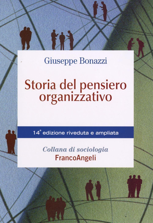 Storia del pensiero organizzativo bonazzi ebook