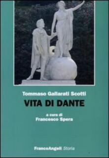Vita di Dante - Tommaso Gallarati Scotti - copertina