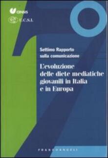 Settimo rapporto sulla comunicazione. L'evoluzione delle diete mediatiche giovanili in Italia e in Europa - copertina