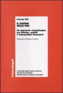 Il rating delle PMI. Un approccio metodologico per banche, confidi e intermediari finanziari.pdf
