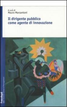 Il dirigente pubblico come agente d'innovazione - copertina