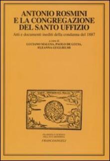 Antonio Rosmini e la congregazione del Santo Uffizio. Atti e documenti inediti della condanna del 1887 - copertina