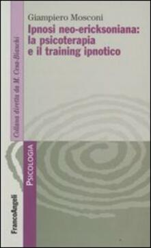 Secchiarapita.it Ipnosi neo-ericksoniana: la psicoterapia e il training ipnotico Image