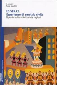 Esserci. Esperienze di servizio civile. Il punto sulle attivitità delle regioni