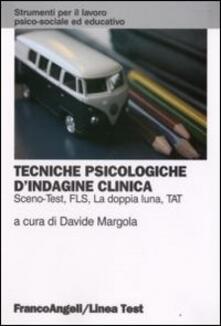 Tecniche psicologiche d'indagine clinica. Sceno-test, FLS, la doppia luna, TAT - copertina