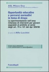 Opportunità educative e percorsi normativi in tema di droga