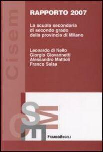 Foto Cover di La scuola secondaria di secondo grado della provincia di Milano. Rapporto 2007, Libro di  edito da Franco Angeli