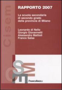 Libro La scuola secondaria di secondo grado della provincia di Milano. Rapporto 2007