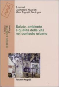 Salute, ambiente e qualità della vita nel contesto urbano