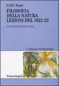 Filosofia della natura. Lezioni del 1821-22