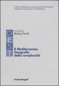 Il Mediterraneo. Geografia della complessità