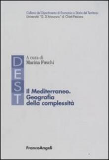 Il Mediterraneo. Geografia della complessità - copertina
