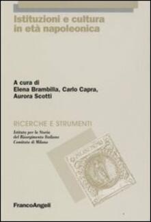 Istituzioni e cultura in età napoleonica - copertina