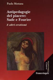 Antondemarirreguera.es Antipedagogie del piacere. Sade e Fourier. E altri erotismi Image