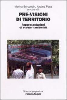 Previsioni di territorio. Rappresentazioni di scenari territoriali. Atti del Convegno internazionale di studio (Rovigo, 14-15 giugno 2007) - copertina