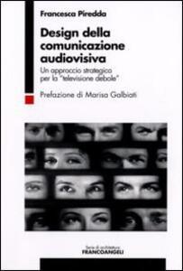 Design della comunicazione audiovisiva. Un approccio strategico per la «televisione debole»