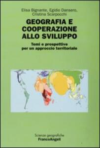 Geografia e cooperazione allo sviluppo. Temi e prospettive per un approccio territoriale