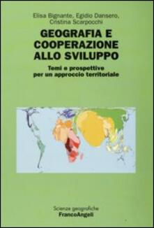 Geografia e cooperazione allo sviluppo. Temi e prospettive per un approccio territoriale - copertina