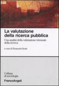 La valutazione della ricerca pubblica. Un'analisi della valutazione triennale della ricerca