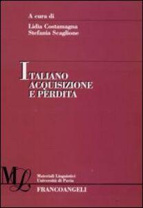Libro Italiano acquisizione e perdita
