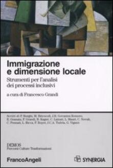 Immigrazione e dimensione locale. Srumenti per l'analisi dei processi inclusivi - copertina