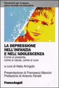 La depressione nell'infanzia e nell'adolescenza. Come si presenta, come si valuta, come si cura