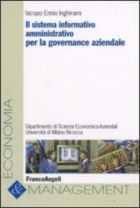 Libro Il sistema informativo amministrativo per la governance aziendale Iacopo E. Inghirami
