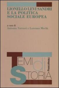 Lionello Levi Sandri e la politica sociale europea
