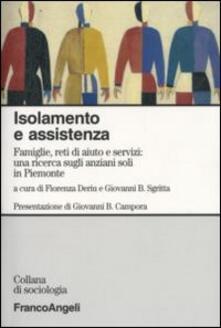 Isolamento e assistenza. Famiglie, reti di aiuto e servizi: una ricerca sugli anziani soli in Piemonte - copertina
