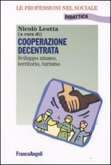 Cooperazione decentrata. Sviluppo umano, territorio, turismo - copertina