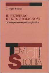 Il pensiero di G. D. Romagnosi. Un'interpretazione politico-giuridica
